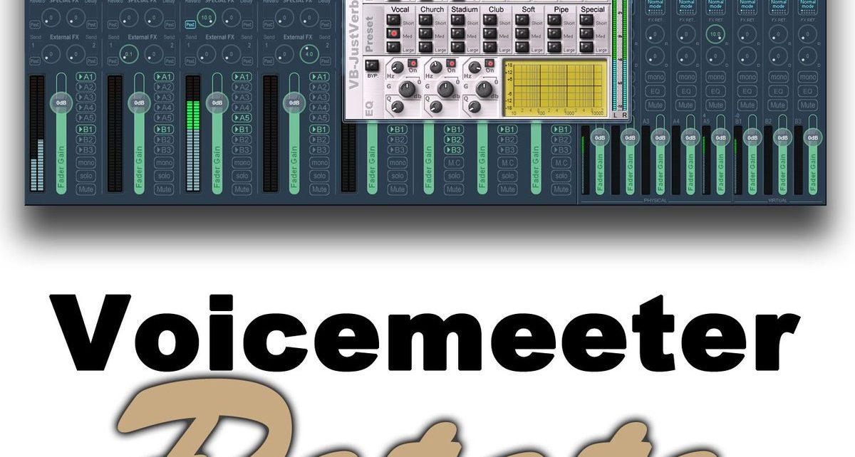 Voicemeeter Potato 2.0.5.0 Crack+ Key Full Download 2020